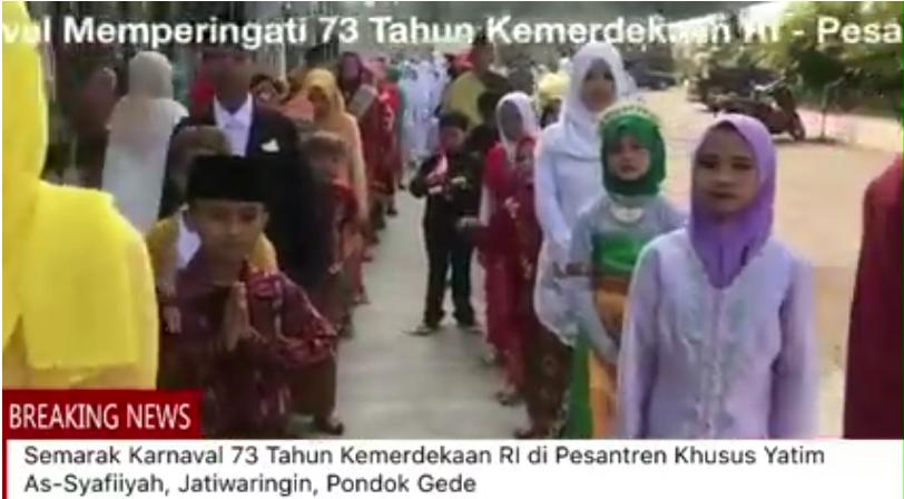 SEMARAK KARNAVAL 73 TAHUN REPUBLIK INDONESIA di Pesantrem Khusus Yatim As-Syafiiyah,Jakarta.